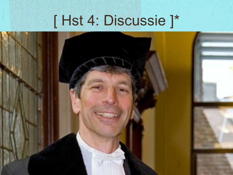 [ Hst 4: Discussie ]*